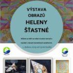 Výstava obrazů Heleny Šťastné